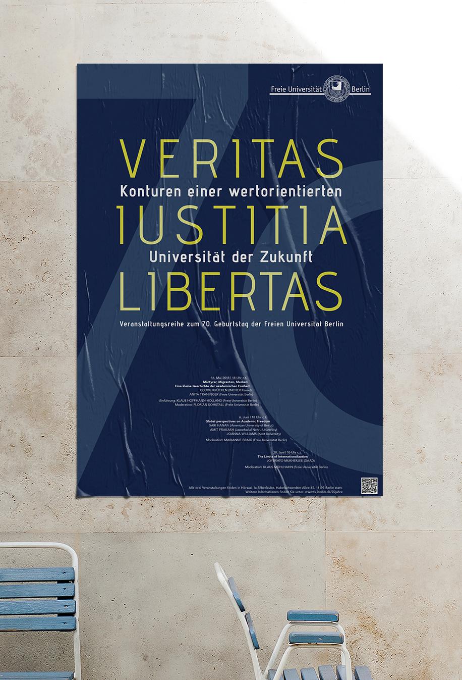 """Plakate für die Veranstaltung zum 70. Jubiläum der Freien Universität Berlin, Ringvorlesung """"Veritas Iustitia Libertas"""""""