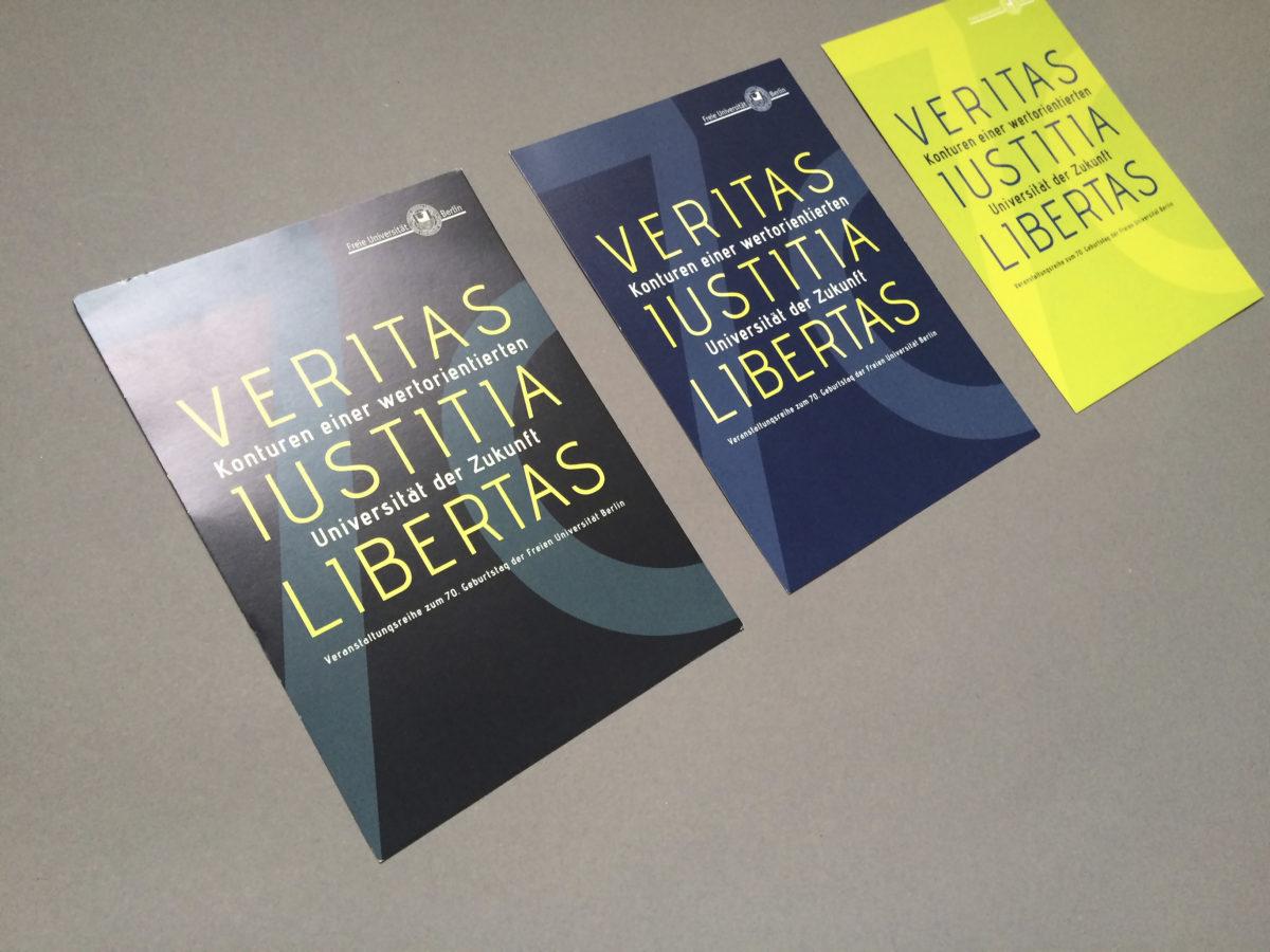 """Flyer für die Veranstaltung zum 70. Jubiläum der Freien Universität Berlin, Ringvorlesung """"Veritas Iustitia Libertas"""""""
