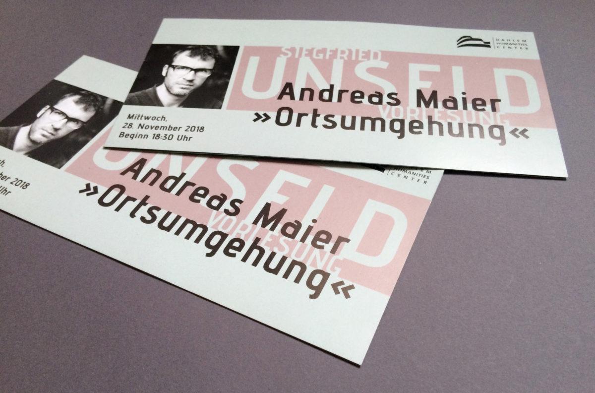 Einladungskarte, Unseld-Vorlesung mit Andreas Maier, Dahlem Humanities Center, Freie Universität Berlin